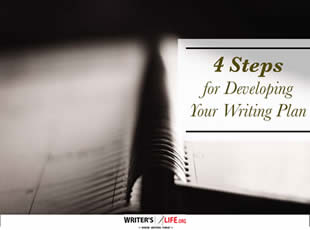 4 Steps for Developing Your Writing Plan - Writer's Life.org