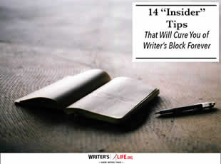 "14 ""Insider"" Tips That Will Cure You of Writer's Block Foreve"