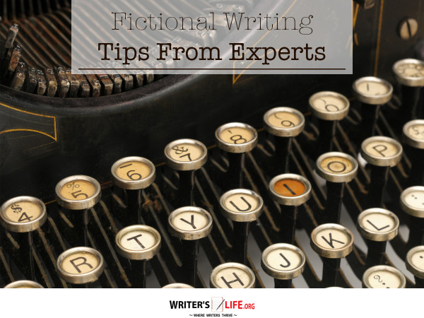 Fictional Writing Tips from the Experts - Writer's Life.org