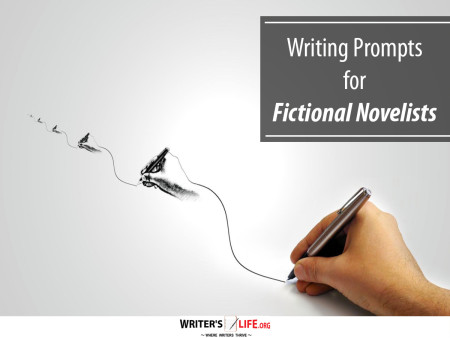 Writing Prompts for Fictional Novelists - Writer's Life.org