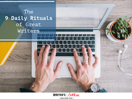The 9 Daily Rituals of Great Writers - Writer's Life.org