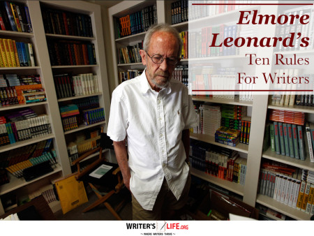 Elmore Leonard's Ten Rules For Writers - Writer's Life.org