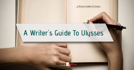 A Writer's Guide To Ulysses - Writer's Life.org