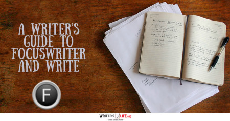 A Writer's Guide To FocusWriter And Write - Writer's Life.org