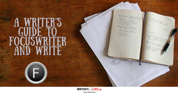 A Writers Guide To FocusWriter And Write