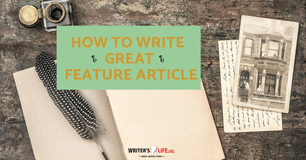 How to write great feature articles