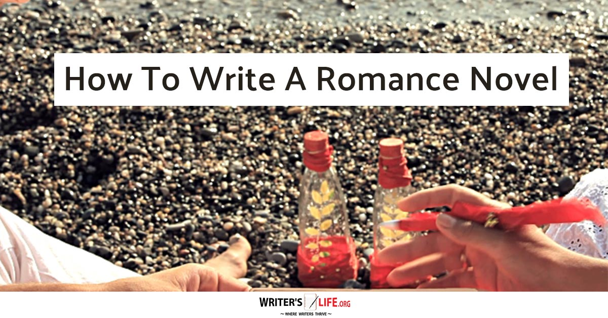 How to write a romance novel: Avoid romance writing mistakes