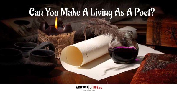 Can You Really Make A Living As A Poet? - Writer's Life.org
