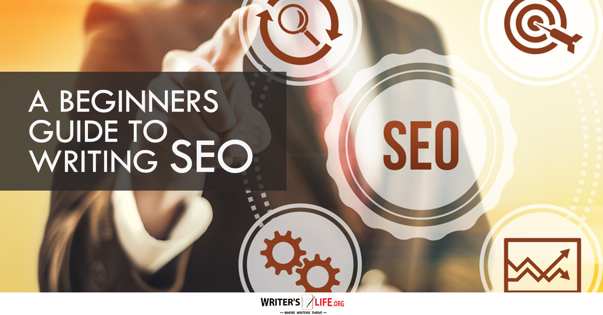 A Beginners Guide To Writing Seo Writer 39 S