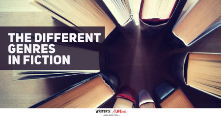 The Different Genres In Fiction - Writer's Life.org