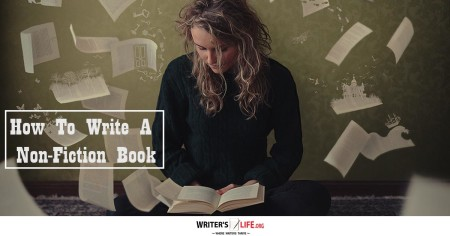 How To Write A Non-Fiction Book - Writer's Life.org