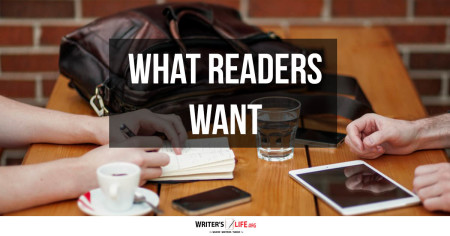 What Readers Want - Writer's Life.org