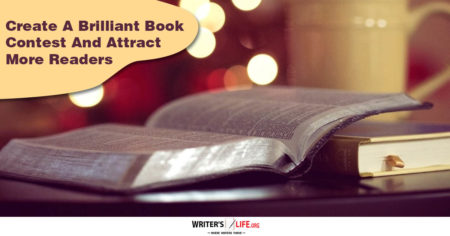 Create A Brilliant Book Contest And Attract More Readers - Writers Life