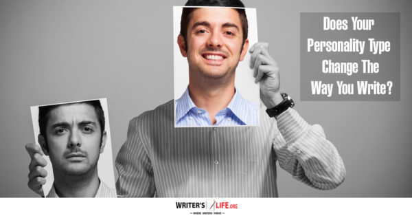 Does Your Personality Type Change The Way You Write? - Writer's Life.org