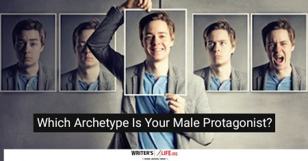 Which Archetype Is Your Male Protagonist? - Writer's Life.org