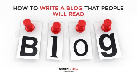 How To Write A Blog That People Will Read