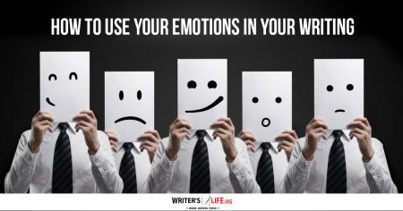 Show information about the snippet editorYou can click on each element in the preview to jump to the Snippet Editor. SEO title preview: How To Use Your Emotions In Your Writing - Writer's Life.org