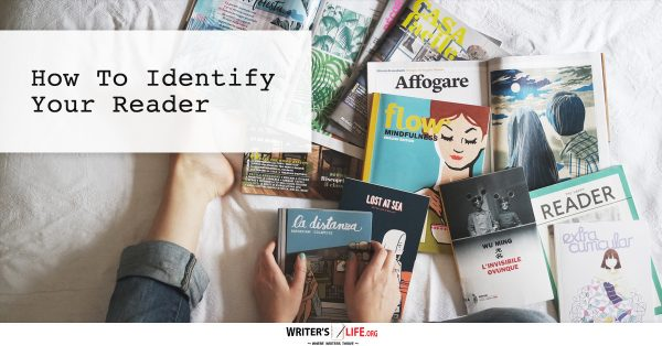 How To Identify Your Reader - writerslife.org