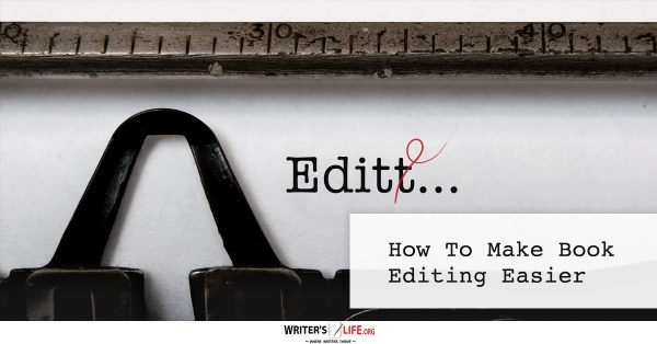 Show information about the snippet editorYou can click on each element in the preview to jump to the Snippet Editor. SEO title preview:How To Make Book Editing Easier - Writer's Life.org