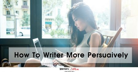 How To Write More Persuasively