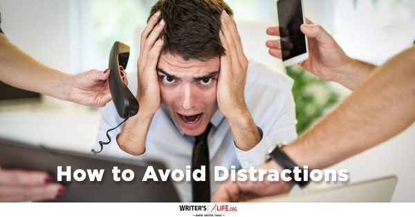 How-to-Avoid-Distractions-WritersLife.org