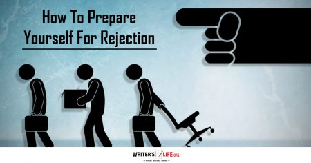 How To Learn From Rejection - Writer's Life.org