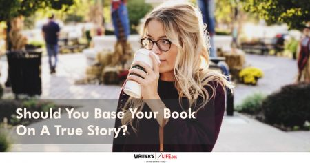 Show information about the snippet editorYou can click on each element in the preview to jump to the Snippet Editor. SEO title preview:Should You Base Your Book On A True Story? - Writer's Life.org