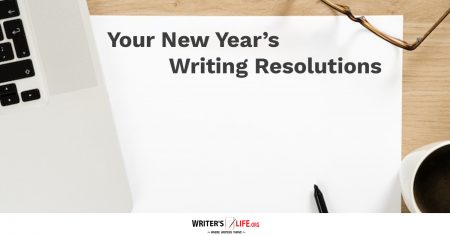 Show information about the snippet editorYou can click on each element in the preview to jump to the Snippet Editor. SEO title preview:Your New Year's Writing Resolutions - Writer's Life.org