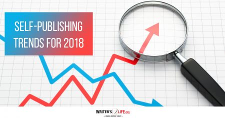 Show information about the snippet editorYou can click on each element in the preview to jump to the Snippet Editor. SEO title preview:Self-Publishing Trends For 2018 - Writer's Life.org