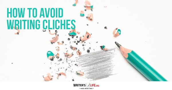 avoid cliches in writing
