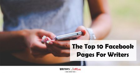 The Top 10 Facebook Pages For Writers- Writer's Life.org